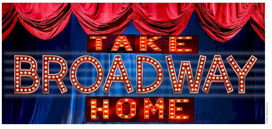 Take Broadway Home!