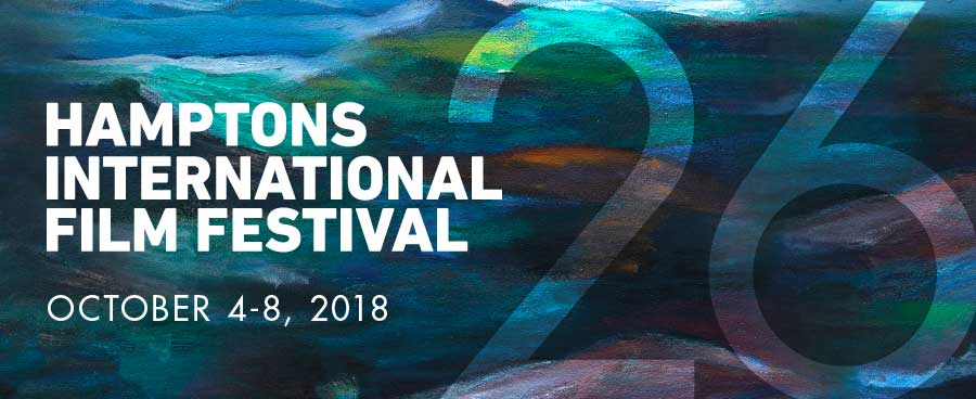The 26th Hamptons International Film Festival