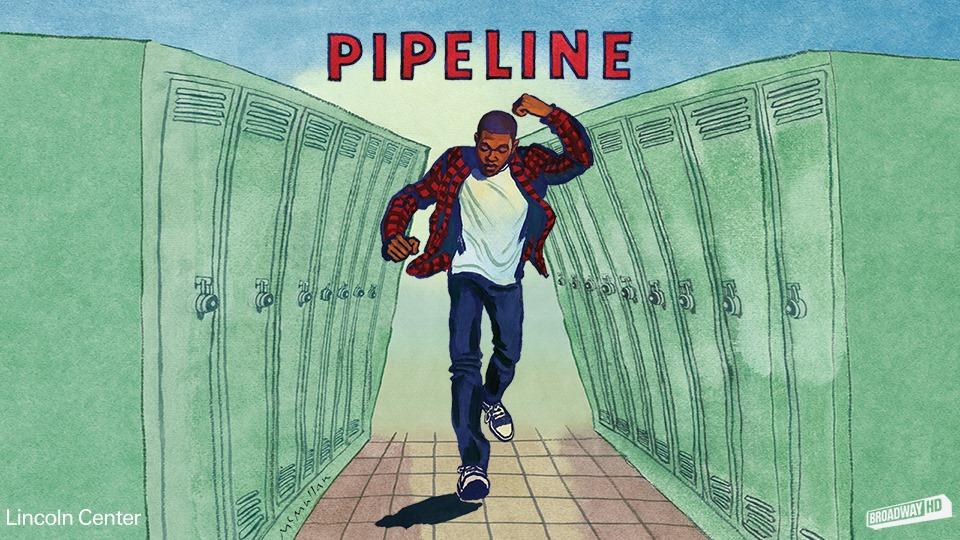 Pipeline Free on BroadwayHD