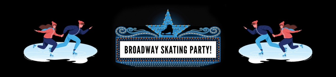 Broadway Skating Party